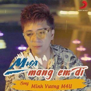 Tải nhạc Mp3 Mưa Mang Em Đi (Single) trực tuyến miễn phí