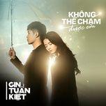 Download nhạc hot Không Thể Chạm Được Em (Single) chất lượng cao