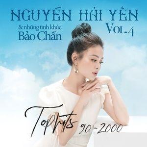 Nghe nhạc Những Tình Khúc Bảo Chấn - Nguyễn Hải Yến