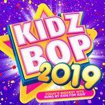 Download nhạc Mp3 Kidz Bop 2019 hot nhất