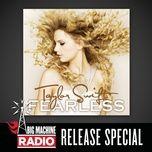 Tải nhạc hot Fearless (Big Machine Radio Release Special) Mp3