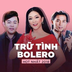 Download nhạc hay Top TRỮ TÌNH BOLERO Hot Nhất 2018 miễn phí về máy