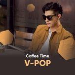 Download nhạc hot Nhạc Trẻ Hay Nhất Dành Cho Quán Café miễn phí