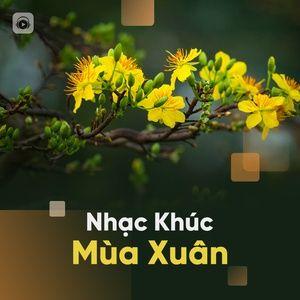 Tải nhạc Zing Nhạc Khúc Mùa Xuân chất lượng cao