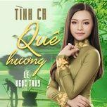 Download nhạc Tình Ca Quê Hương Mp3 về máy