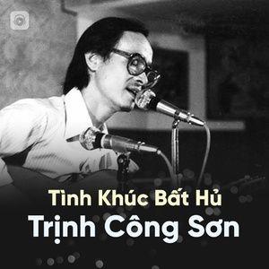 Nghe và tải nhạc Những Tình Khúc Bất Hủ Của Nhạc Sĩ Trịnh Công Sơn Mp3 miễn phí