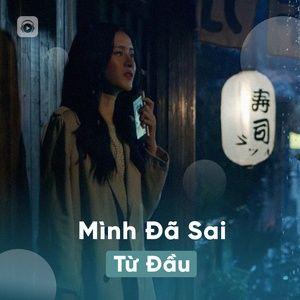 Tải nhạc Mình Đã Sai Từ Đầu Mp3 online