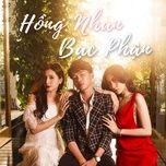 Tải nhạc Zing Hồng Nhan, Bạc Phận miễn phí