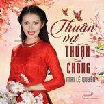 Download nhạc hot Thuận Vợ Thuận Chồng về điện thoại