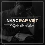 Nghe và tải nhạc Nhạc Rap Việt Nghe Khi Về Đêm Mp3 miễn phí