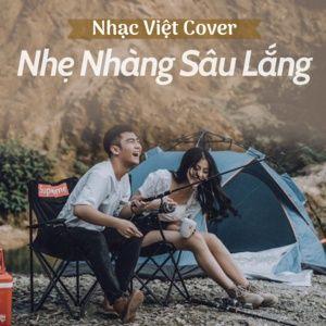 Download nhạc hay Nhạc Việt Cover Nhẹ Nhàng Sâu Lắng miễn phí về điện thoại