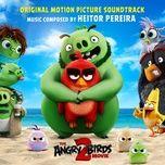 Nghe và tải nhạc hay Angry Birds 2 (Original Motion Picture Soundtrack) Mp3 về điện thoại