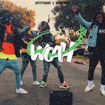 Download nhạc Mp3 Woah (Single) trực tuyến miễn phí
