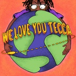 Nghe và tải nhạc We Love You Tecca Mp3