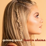 Nghe và tải nhạc hot Getting Good (Single) về điện thoại