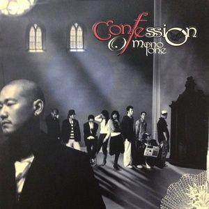 Tải nhạc Mp3 Confession Of Monotone hot nhất về máy