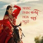 Tải nhạc hot Nhạc Phim Hoa Ngữ Bất Hủ Mp3 miễn phí