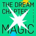 Nghe nhạc The Dream Chapter: MAGIC (Mini Album) miễn phí