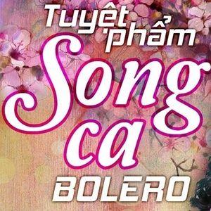 Nghe và tải nhạc hot Tuyệt Phẩm Song Ca Bolero Mp3 trực tuyến