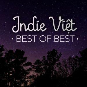 Tải nhạc Zing Indie Việt - Best of Best nhanh nhất về máy