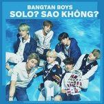Tải nhạc hot BTS (Bangtan Boys): Solo? Sao không? nhanh nhất về điện thoại