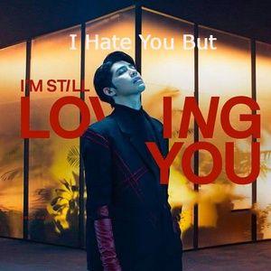 Tải nhạc Zing Mp3 I Hate You But I'm Still Loving You về máy