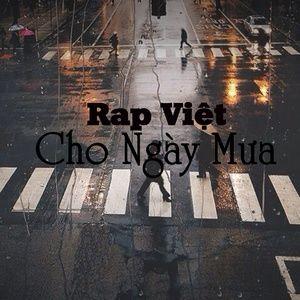 Ca nhạc Rap Việt Cho Ngày Mưa - V.A