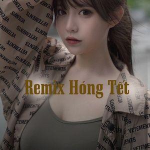 Download nhạc hay Remix Hóng Tết Mp3 miễn phí về điện thoại