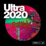 Nghe và tải nhạc Ultra 2020 Mp3