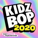 Download nhạc hot Kidz Bop 2020 Mp3 về máy