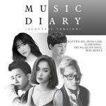 Nghe và tải nhạc hay Music Diary (Acoustic Version) Mp3 online