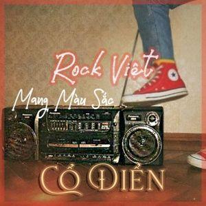Nghe và tải nhạc Mp3 Rock Việt Mang Màu Sắc Cổ Điển nhanh nhất về điện thoại