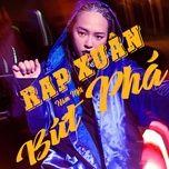 Nghe nhạc Rap Xuân 2020 Mp3 chất lượng cao