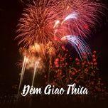 Nghe và tải nhạc Đêm Giao Thừa Mp3 hot nhất