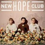 Download nhạc Mp3 New Hope Club trực tuyến miễn phí