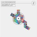Download nhạc hay Love Regenerator 2 (EP) trực tuyến