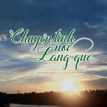 Tải nhạc hot Chuyện Tình Nơi Làng Quê Mp3 online