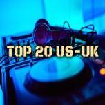 Nghe nhạc Mp3 Top 20 Nhạc US-UK online miễn phí