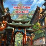 Tải nhạc Mp3 Nhạc Phim Hoa Ngữ  miễn phí