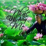 Nghe nhạc Mp3 Nhạc Hay Về Mẹ online