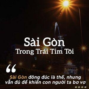 Nghe và tải nhạc Sài Gòn Trong Trái Tim Tôi hot nhất về điện thoại