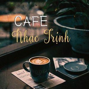 Tải nhạc Zing Cafe Nhạc Trịnh miễn phí về điện thoại