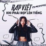 Download nhạc Mp3 Rap Việt - Khi Phái Đẹp Lên Tiếng về máy
