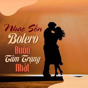 Download nhạc hay Nhạc Sến Bolero Buồn Tâm Trạng Nhất nhanh nhất về máy