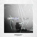 Tải nhạc NOTREALLYSEACHAINS (EP) nhanh nhất