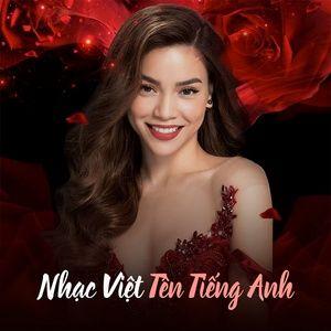 Download nhạc hay Nhạc Việt Tên Tiếng Anh (Vol. 2) miễn phí