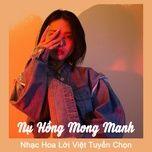 Tải nhạc Mp3 Zing Nụ Hồng Mong Manh - Nhạc Hoa Lời Việt Tuyển Chọn về máy