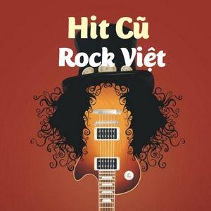 Nghe và tải nhạc hay Hit Cũ - Rock Việt Mp3 miễn phí về điện thoại