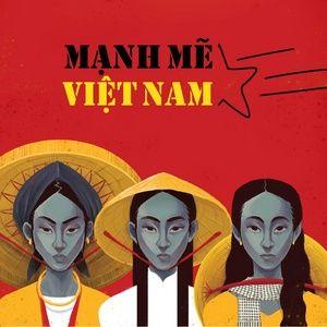 Tải nhạc hot Mạnh Mẽ Việt Nam Mp3 miễn phí về máy