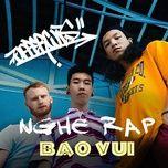 Download nhạc hot Nghe Rap - Bao Vui Mp3